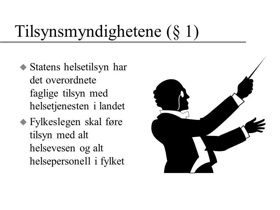 Tilsynsmyndighetene (§ 1)