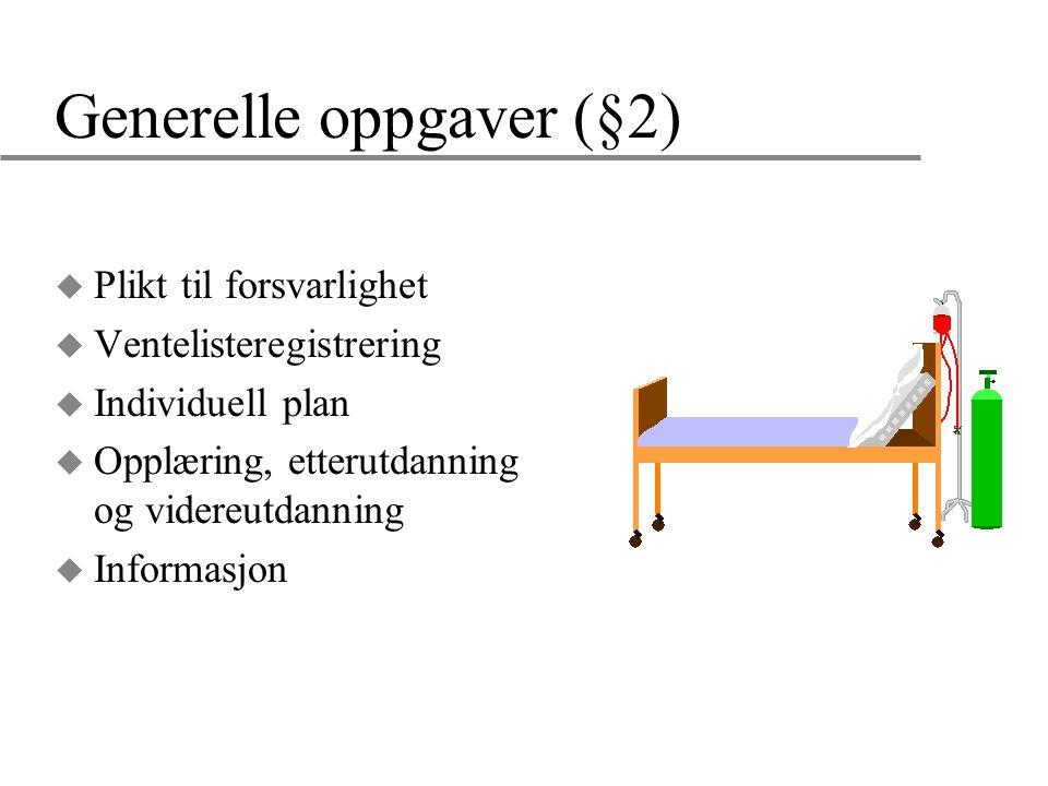 Generelle oppgaver (§2)