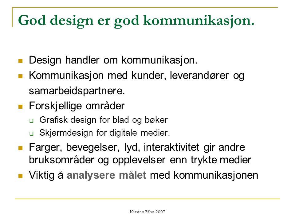 God design er god kommunikasjon.