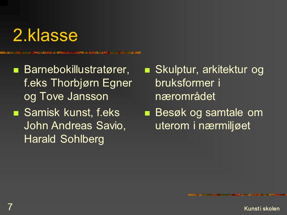 2.klasse Barnebokillustratører, f.eks Thorbjørn Egner og Tove Jansson