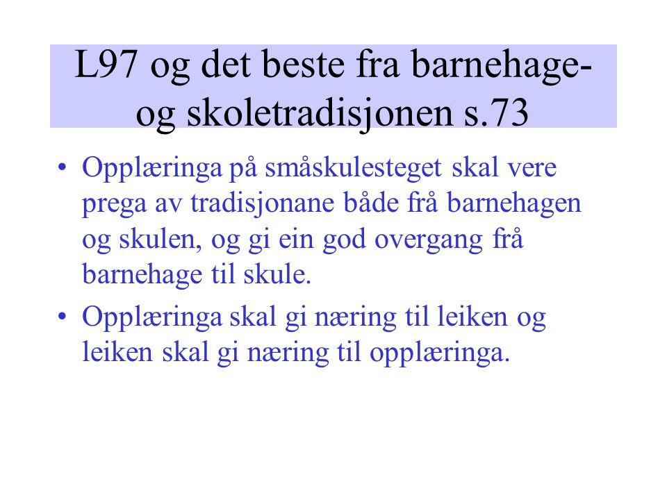 L97 og det beste fra barnehage- og skoletradisjonen s.73