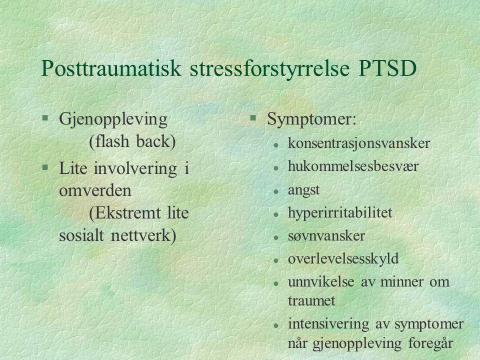 Posttraumatisk stressforstyrrelse PTSD