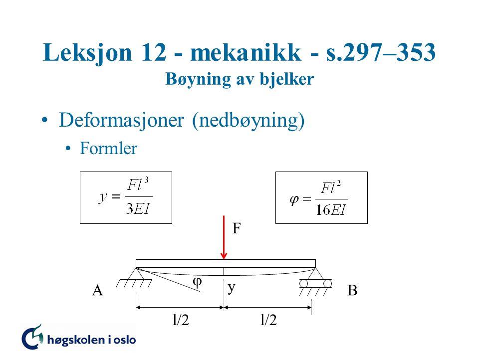Leksjon 12 - mekanikk - s.297–353 Bøyning av bjelker