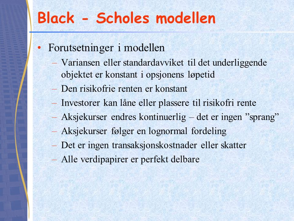 Black - Scholes modellen