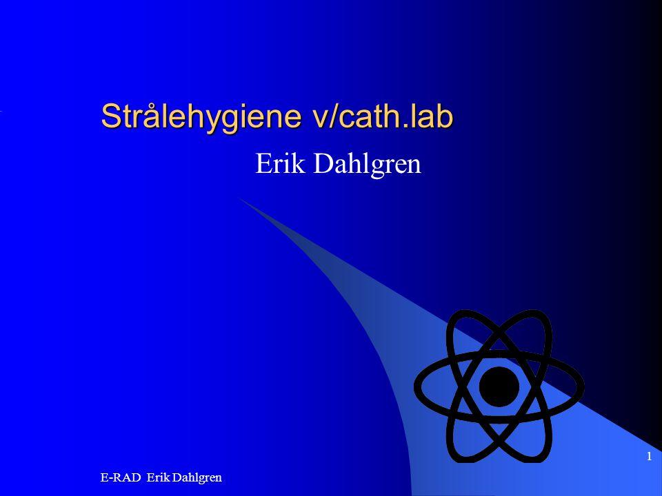 Strålehygiene v/cath.lab
