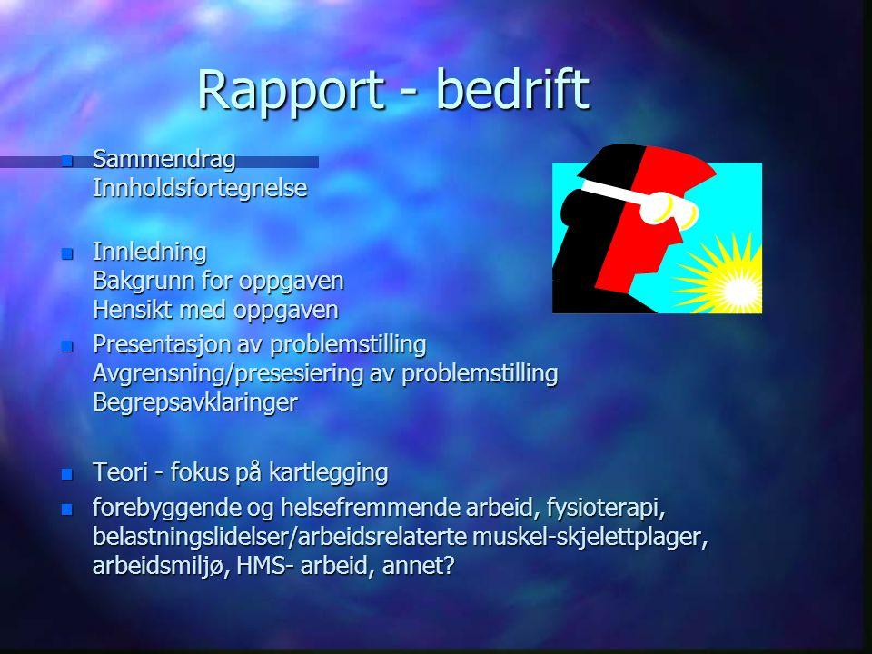 Rapport - bedrift Sammendrag Innholdsfortegnelse
