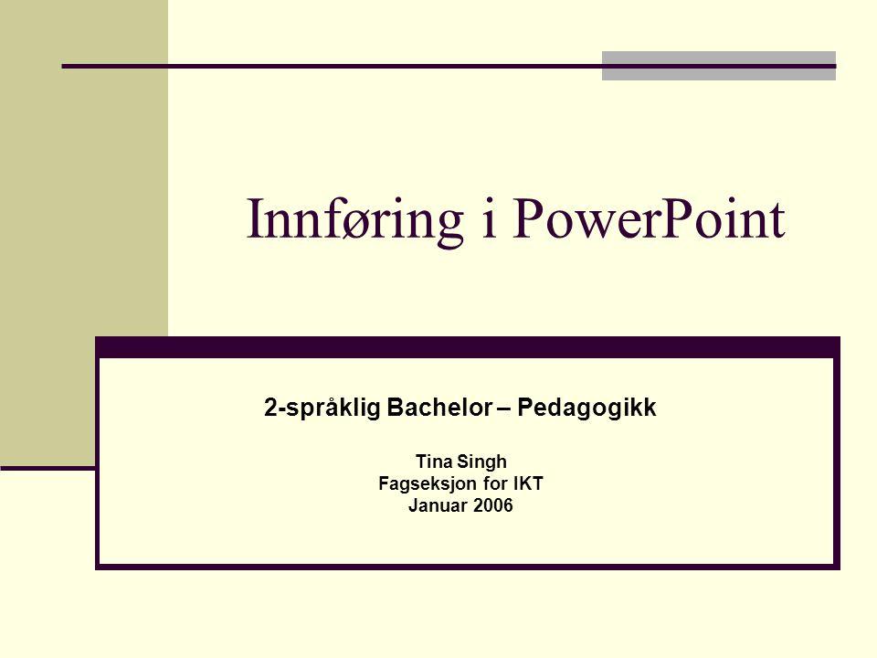 Innføring i PowerPoint