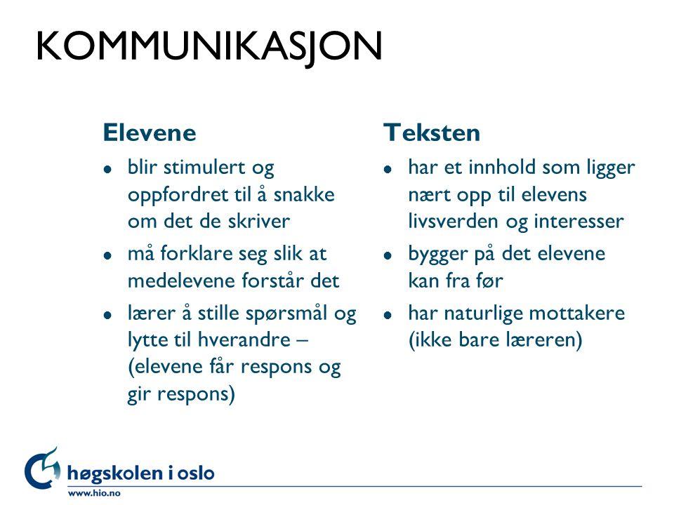 KOMMUNIKASJON Elevene Teksten