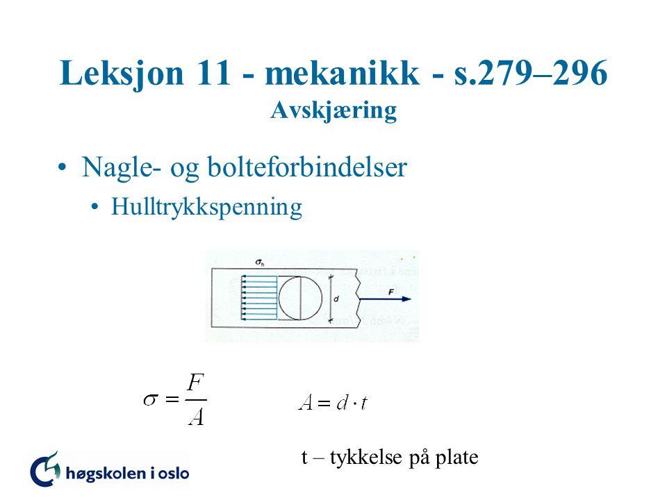 Leksjon 11 - mekanikk - s.279–296 Avskjæring