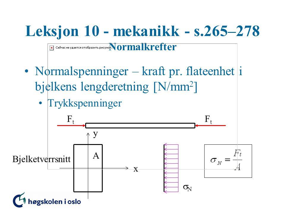Leksjon 10 - mekanikk - s.265–278 Normalkrefter