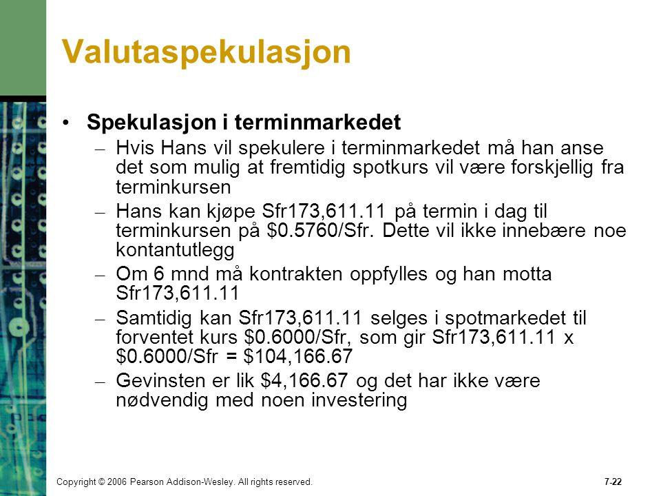 Valutaspekulasjon Spekulasjon i terminmarkedet