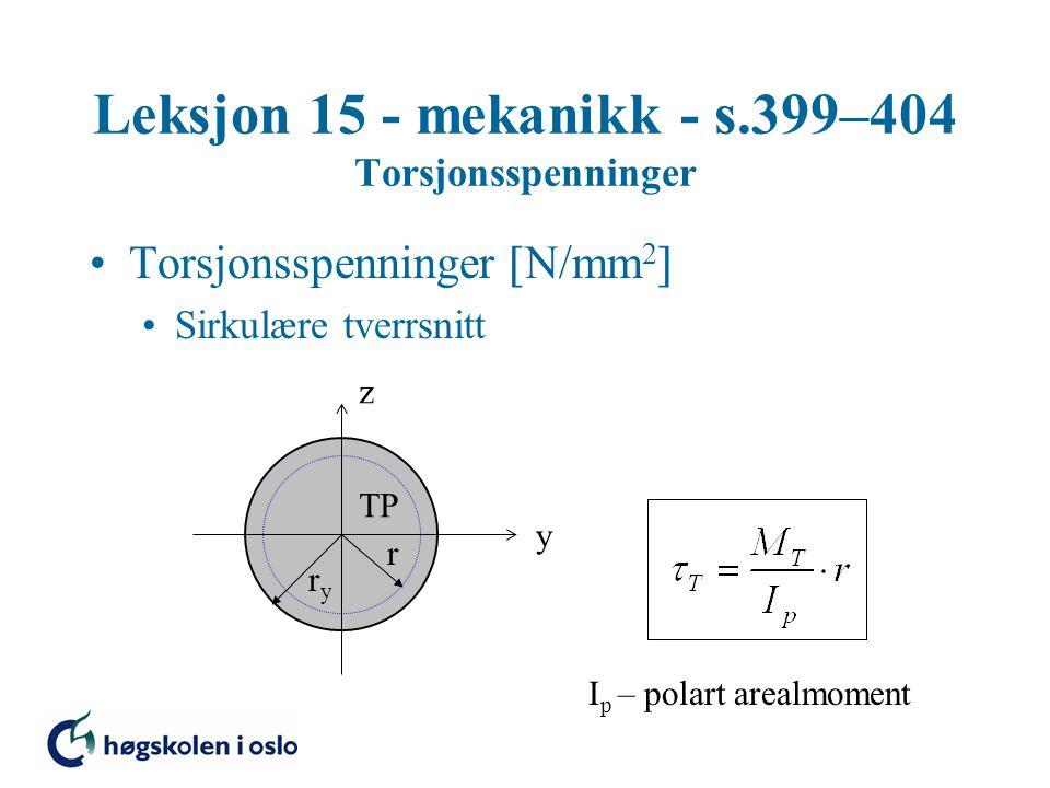 Leksjon 15 - mekanikk - s.399–404 Torsjonsspenninger