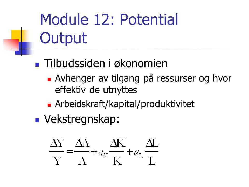 Module 12: Potential Output