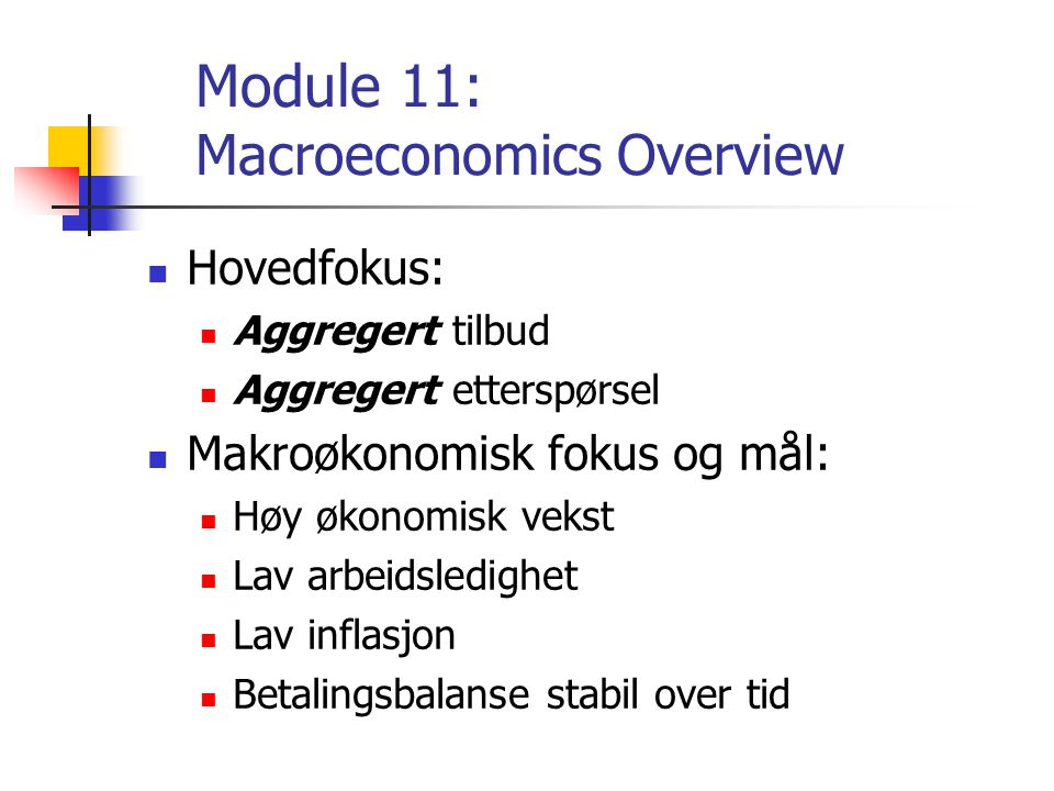 Module 11: Macroeconomics Overview