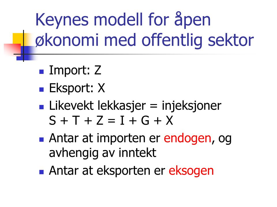 Keynes modell for åpen økonomi med offentlig sektor