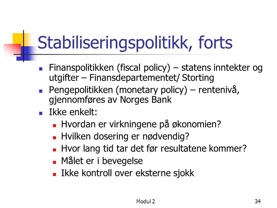 Stabiliseringspolitikk, forts