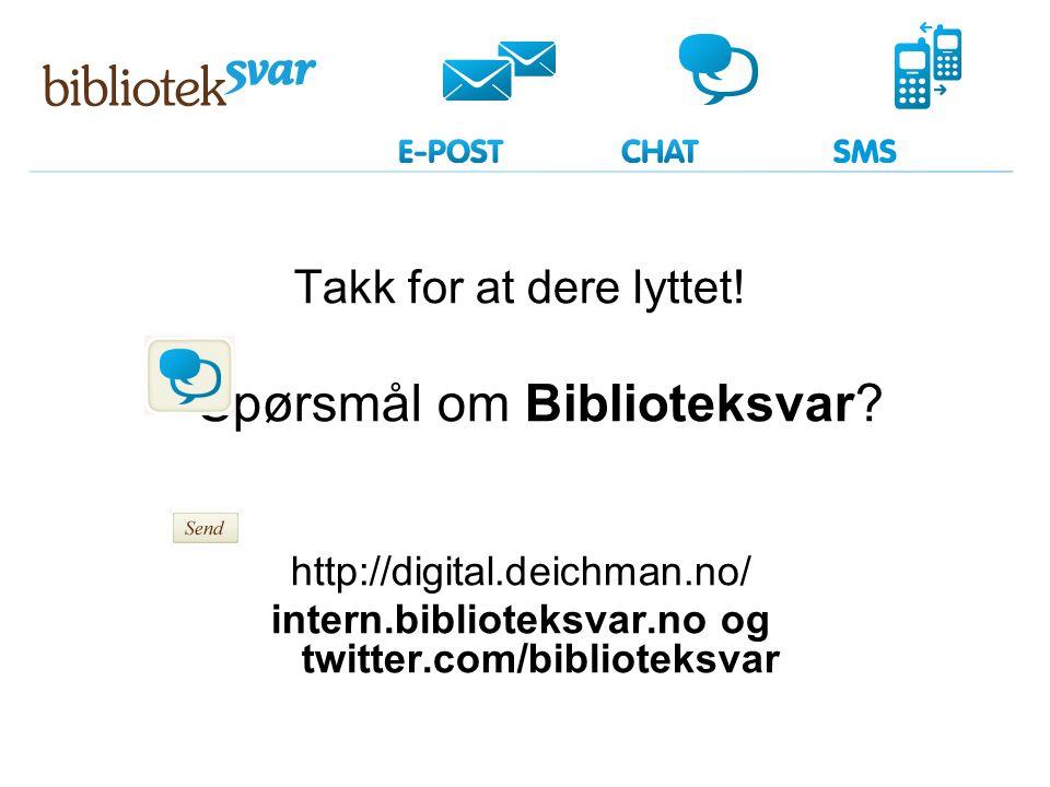 intern.biblioteksvar.no og twitter.com/biblioteksvar