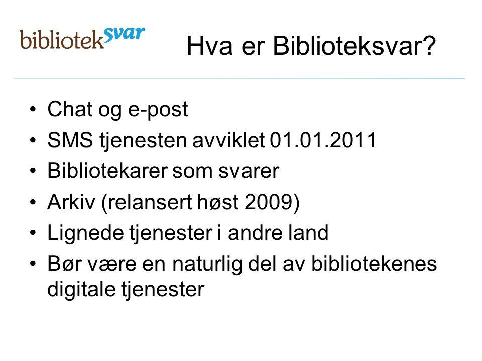 Hva er Biblioteksvar Chat og e-post SMS tjenesten avviklet 01.01.2011