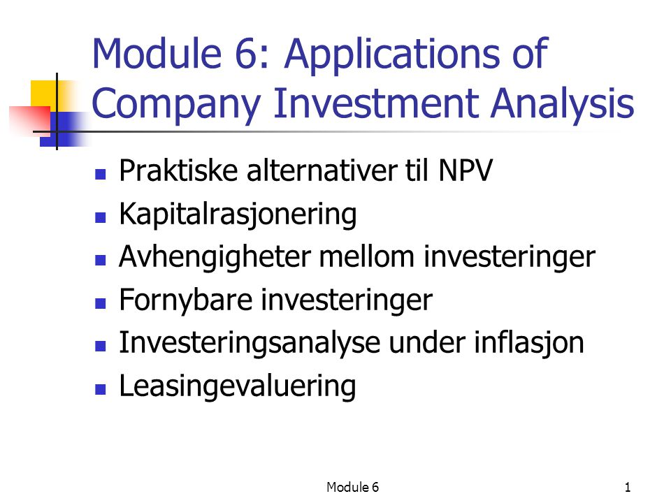 Module 6: Applications of Company Investment Analysis