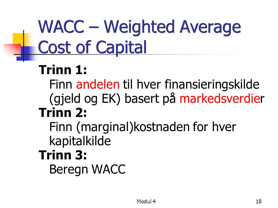 WACC – Weighted Average Cost of Capital