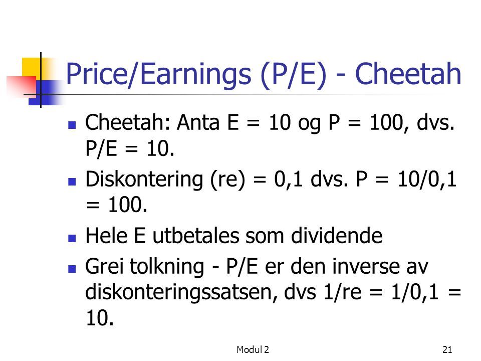 Price/Earnings (P/E) - Cheetah
