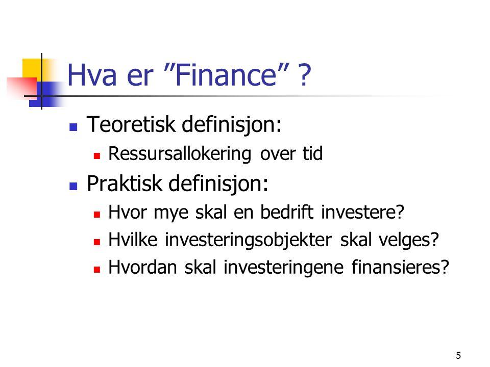 Hva er Finance Teoretisk definisjon: Praktisk definisjon: