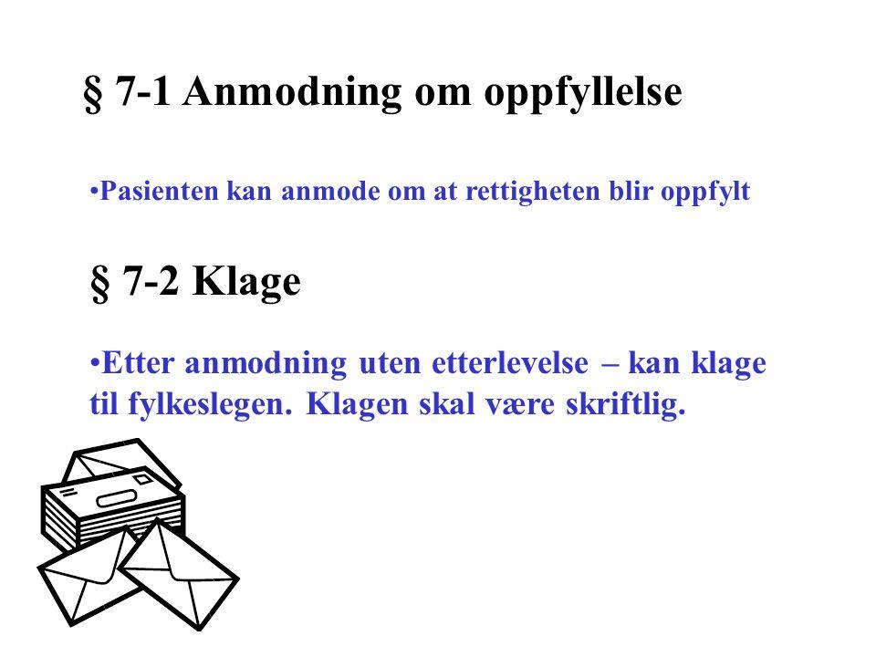 § 7-1 Anmodning om oppfyllelse