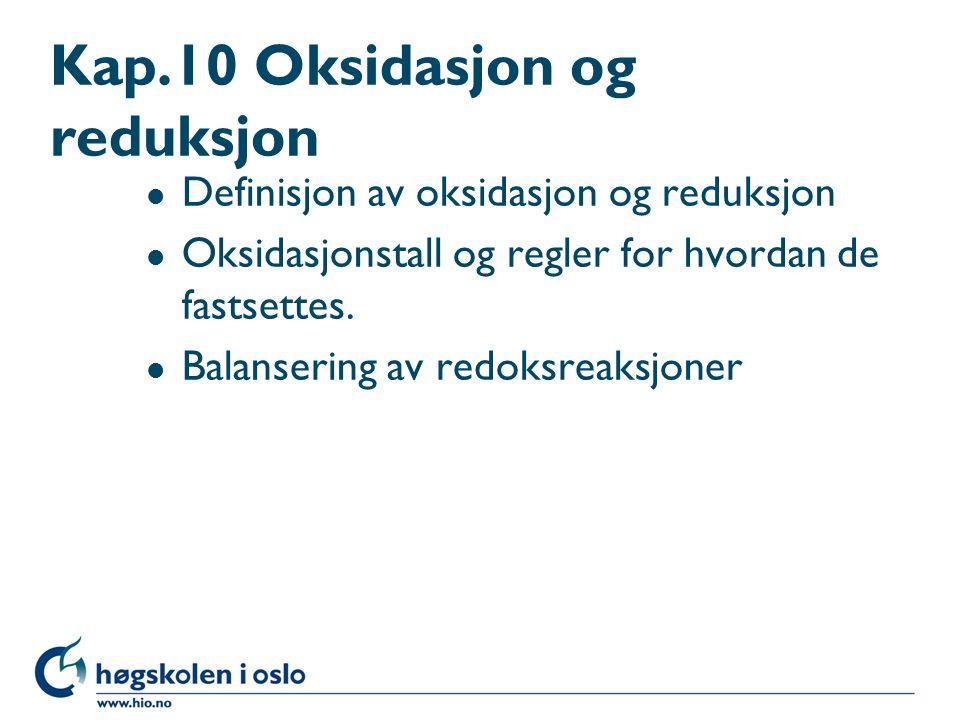 Kap.10 Oksidasjon og reduksjon