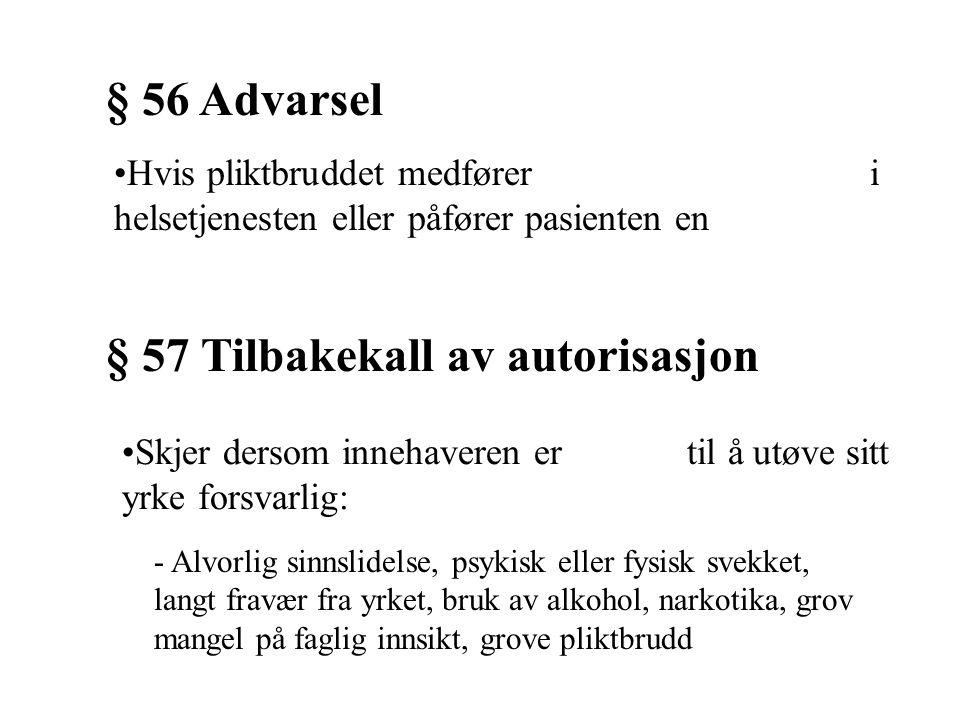 § 57 Tilbakekall av autorisasjon