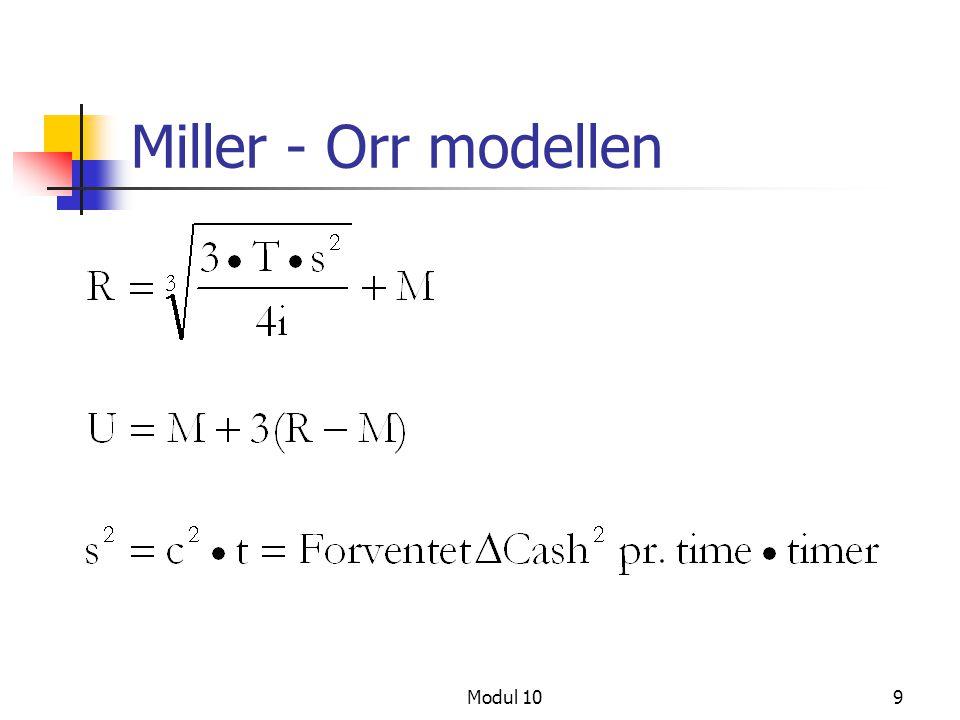 Miller - Orr modellen Modul 10