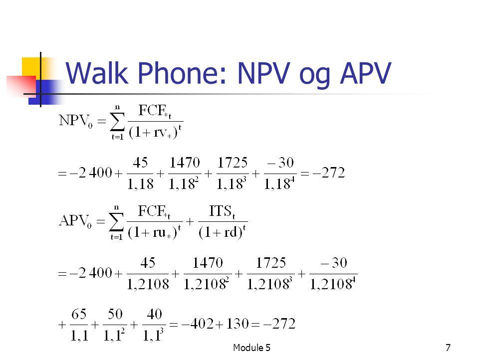 Walk Phone: NPV og APV Module 5