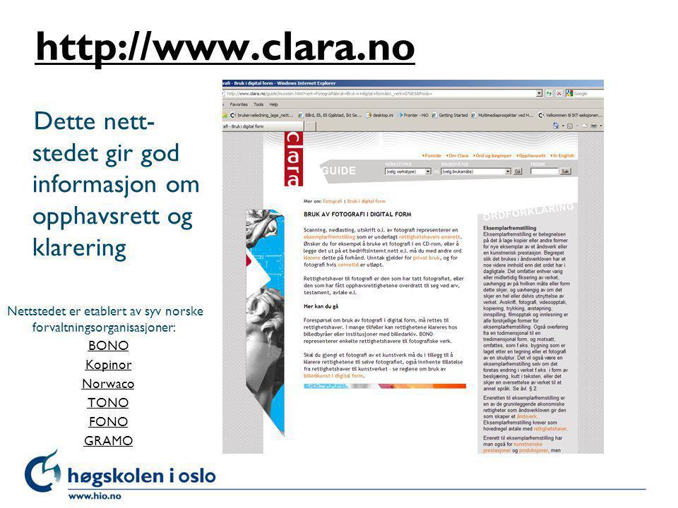 http://www.clara.no Dette nett-stedet gir god informasjon om opphavsrett og klarering.
