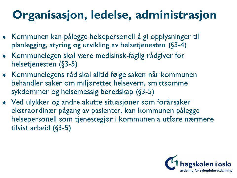 Organisasjon, ledelse, administrasjon