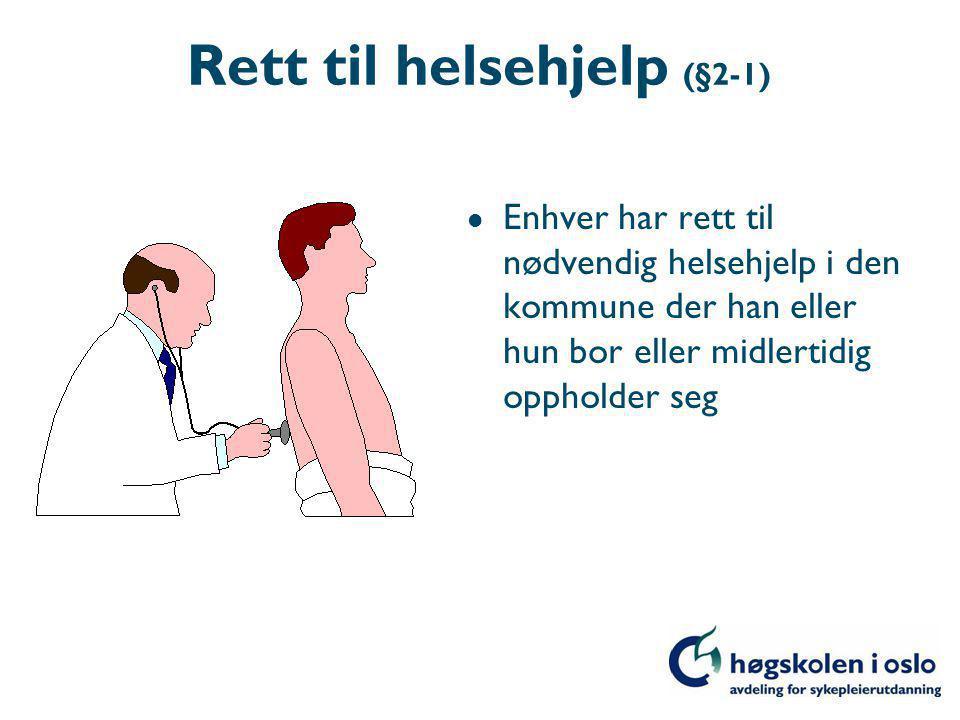Rett til helsehjelp (§2-1)