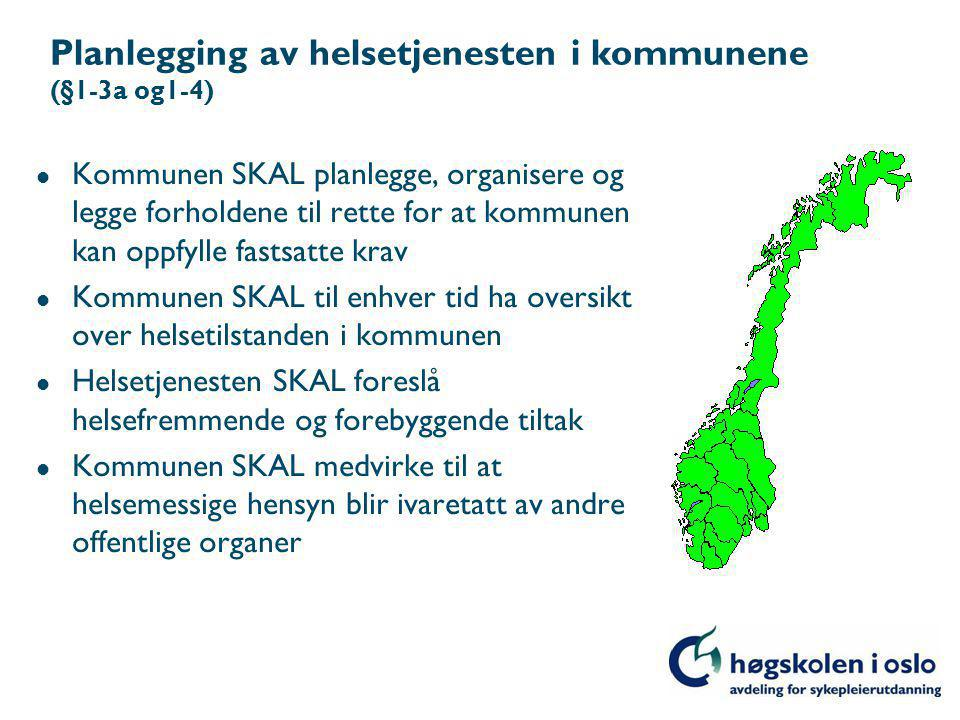 Planlegging av helsetjenesten i kommunene (§1-3a og1-4)