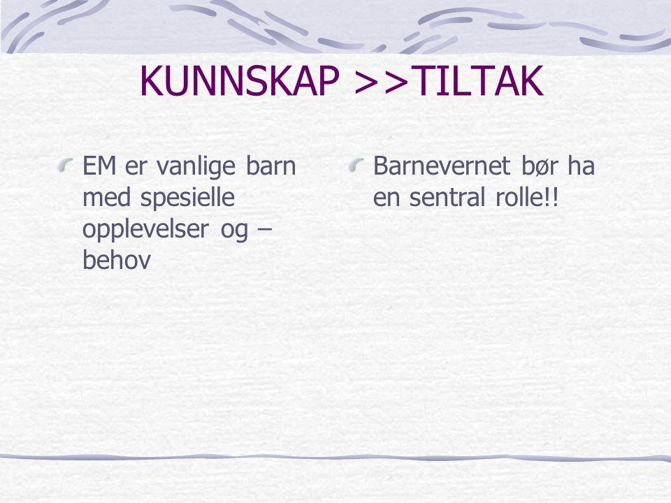 KUNNSKAP >>TILTAK