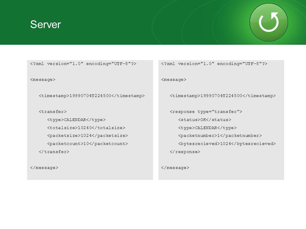 Server < xml version= 1.0 encoding= UTF-8 > <message>