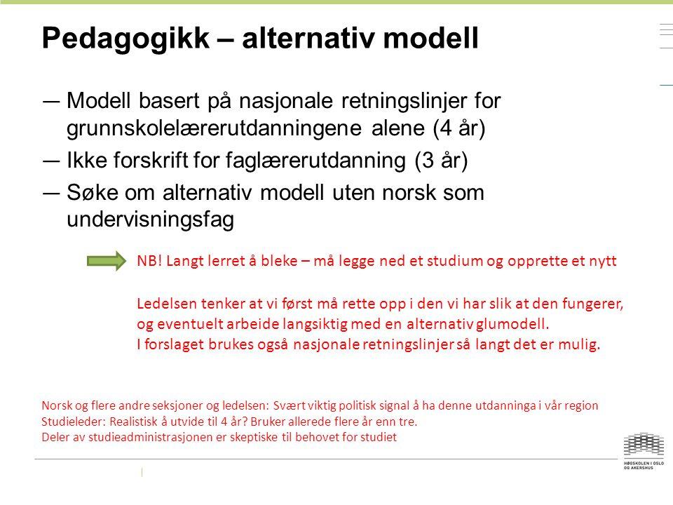 Pedagogikk – alternativ modell