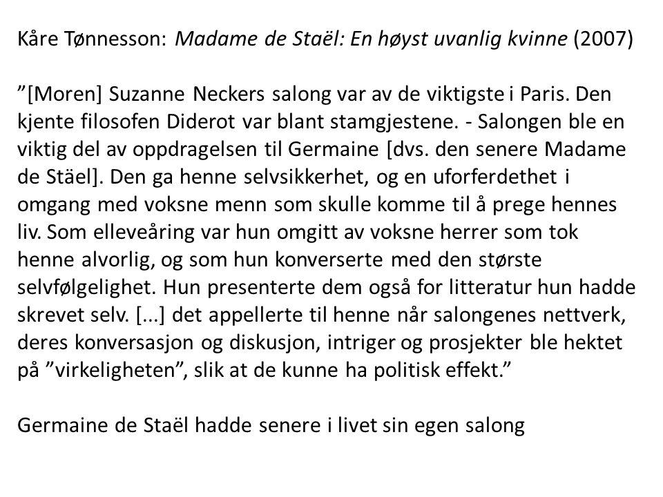Kåre Tønnesson: Madame de Staël: En høyst uvanlig kvinne (2007)