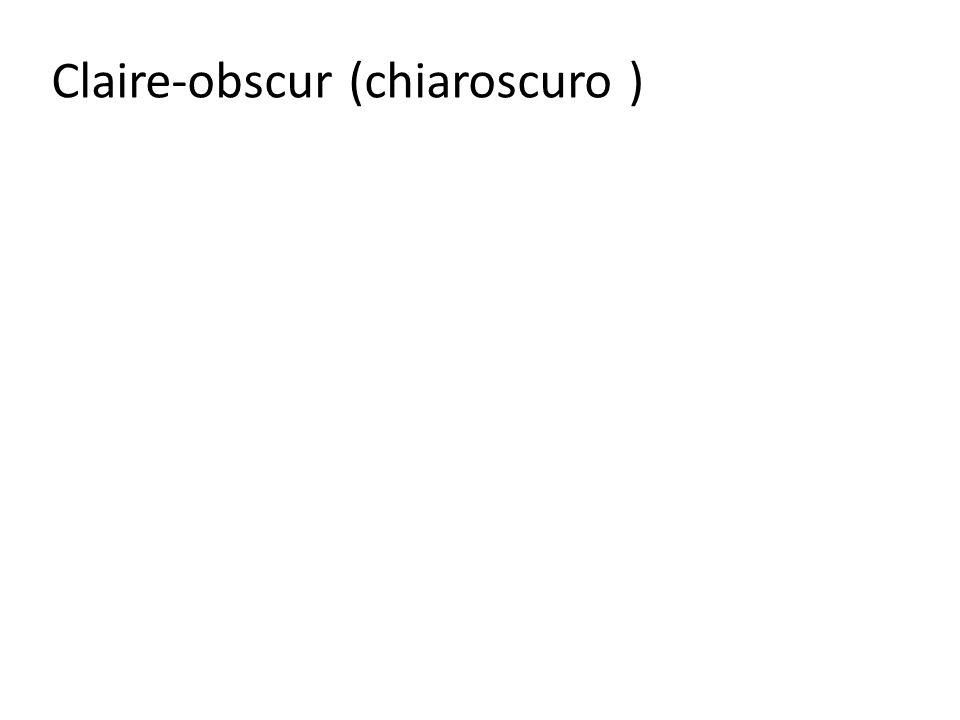 Claire-obscur (chiaroscuro )