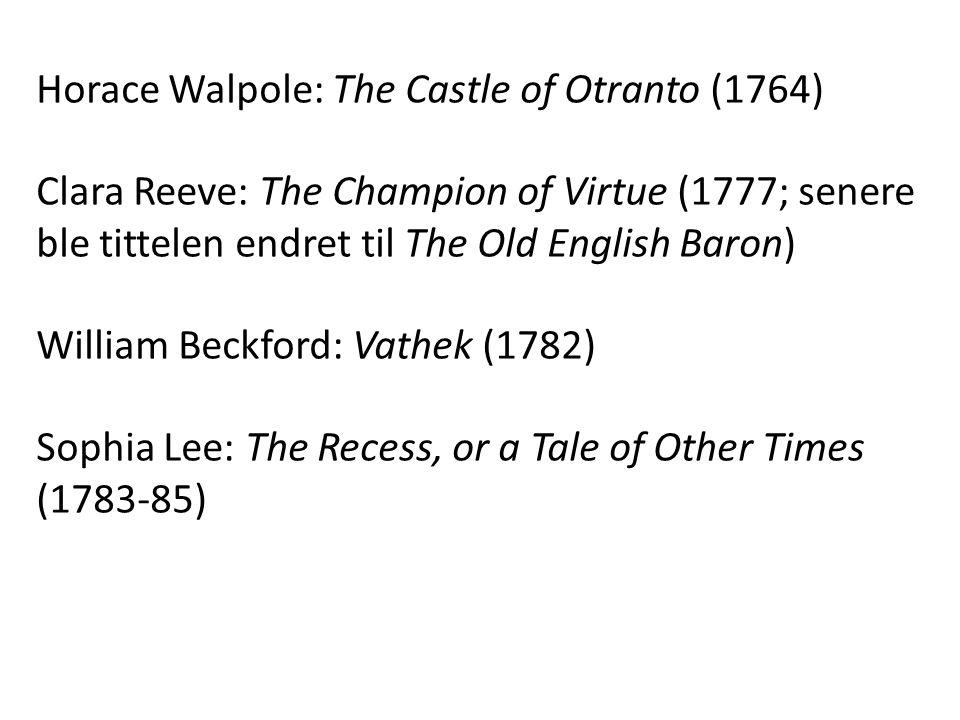 Horace Walpole: The Castle of Otranto (1764)
