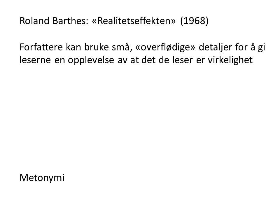 Roland Barthes: «Realitetseffekten» (1968)
