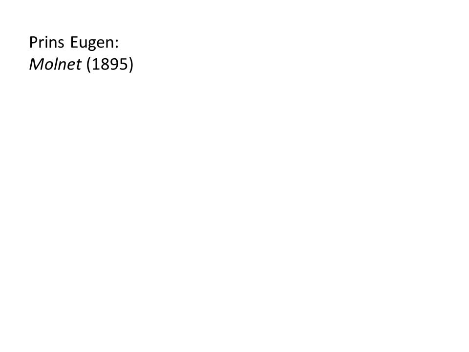 Prins Eugen: Molnet (1895)