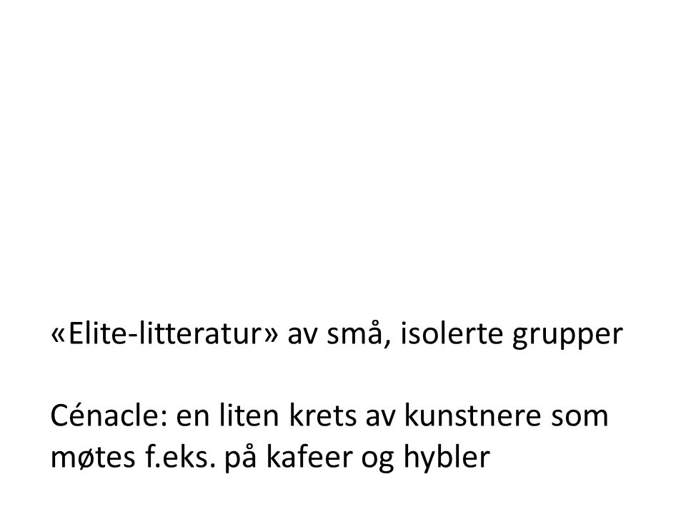 «Elite-litteratur» av små, isolerte grupper