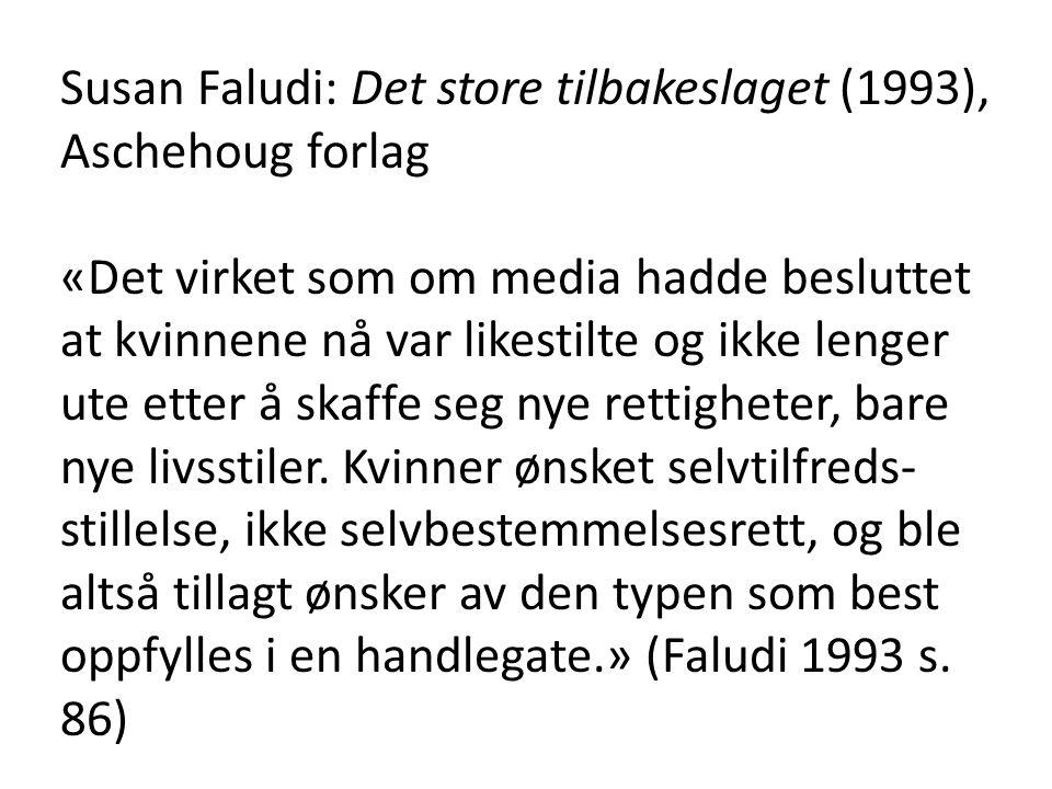 Susan Faludi: Det store tilbakeslaget (1993), Aschehoug forlag