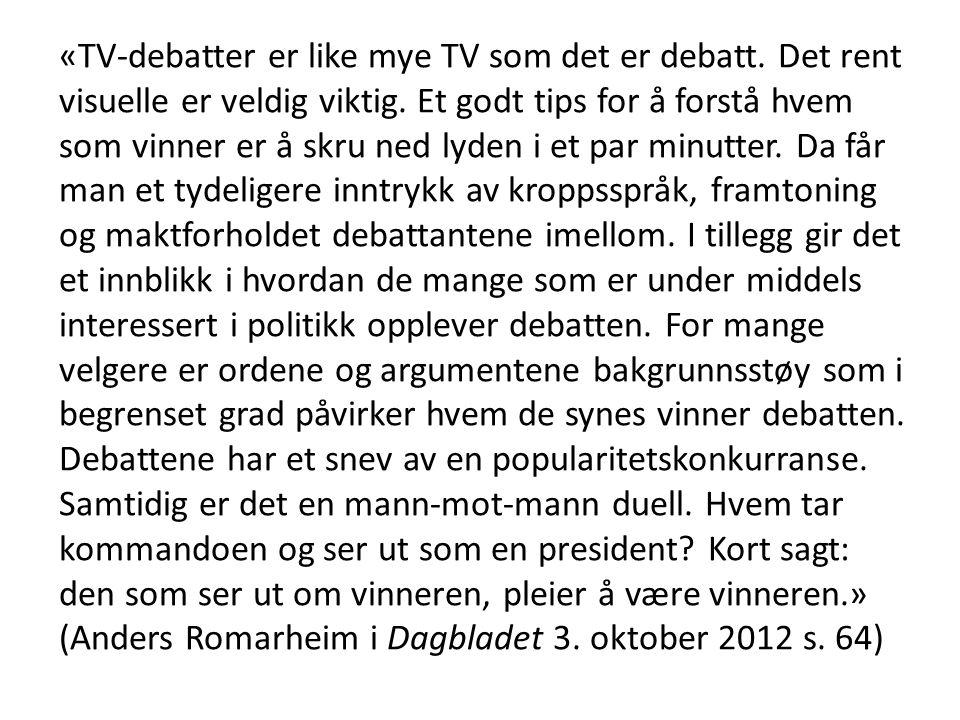 «TV-debatter er like mye TV som det er debatt