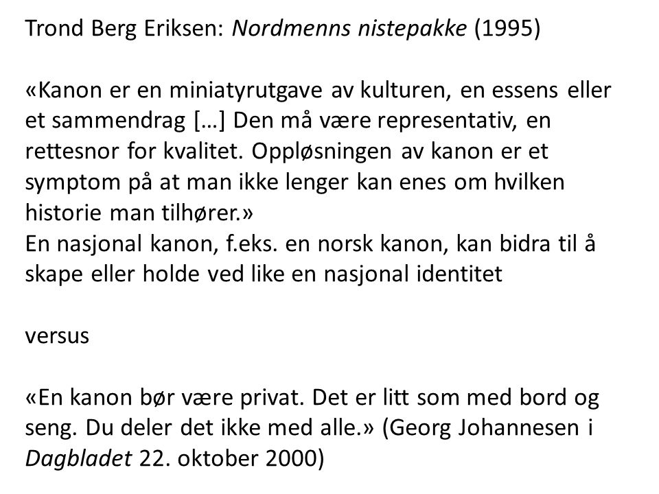 Trond Berg Eriksen: Nordmenns nistepakke (1995)