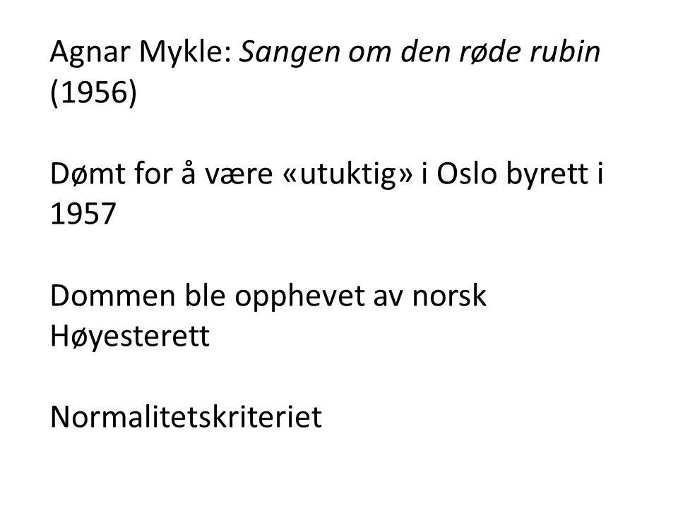 Agnar Mykle: Sangen om den røde rubin (1956)