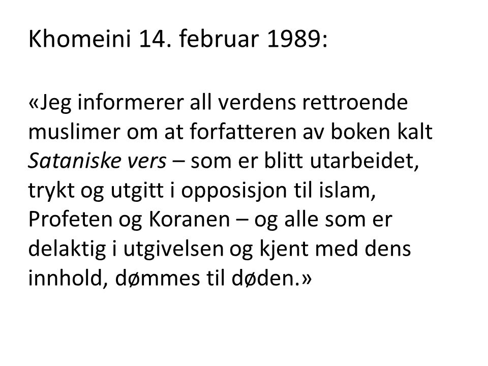 Khomeini 14. februar 1989: