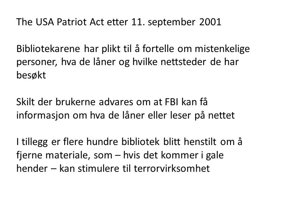 The USA Patriot Act etter 11. september 2001